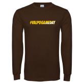 Brown Long Sleeve TShirt-#VALPOGAMEDAY