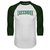 White/Dark Green Raglan Baseball T Shirt-Parkside Wordmark