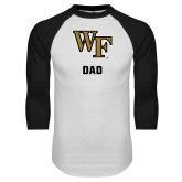 White/Black Raglan Baseball T-Shirt-WF Dad