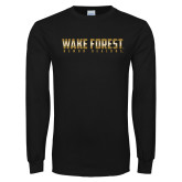 Black Long Sleeve TShirt-Wake Forest Wordmark Design