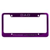 Dad Metal Purple License Plate Frame-Dad