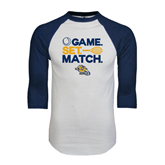 White/Navy Raglan Baseball T-Shirt-Game. Set. Match. Tennis Design