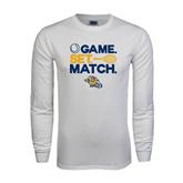 White Long Sleeve T Shirt-Game. Set. Match. Tennis Design