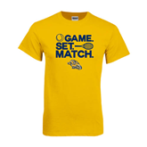 Gold T Shirt-Game. Set. Match. Tennis Design