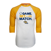 White/Gold Raglan Baseball T-Shirt-Game. Set. Match. Tennis Design