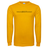 Gold Long Sleeve T Shirt-Wheeling Jesuit University