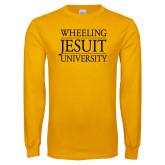 Gold Long Sleeve T Shirt-Wheeling Jesuit University