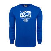 Royal Long Sleeve T Shirt-Game Set Match - Tennis Design