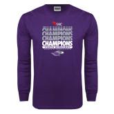 Purple Long Sleeve T Shirt-Tenth Straight WIAC Champions - Womens Tennis 2016