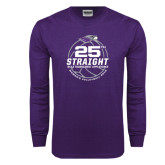 Purple Long Sleeve T Shirt-25th Straight NCAA Tournament Appearance - Womens Volleyball 2016