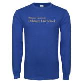 Royal Long Sleeve T Shirt-Delaware Law School
