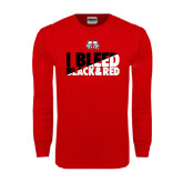 Red Long Sleeve T Shirt-I Bleed Black & Red