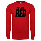 Red Long Sleeve T Shirt-We See Red