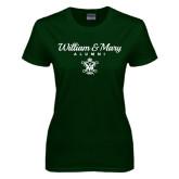 Ladies Dark Green T Shirt-William & Mary Script Alumni