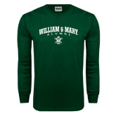 Dark Green Long Sleeve T Shirt-Arched Collegiate William & Mary Alumni