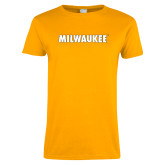 Ladies Gold T Shirt-Milwaukee Wordmark