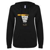 ENZA Ladies Black V Notch Raw Edge Fleece Hoodie-Work Work Dont Stop