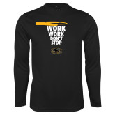 Performance Black Longsleeve Shirt-Work Work Dont Stop
