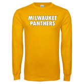 Gold Long Sleeve T Shirt-Milwaukee Panthers Word Mark