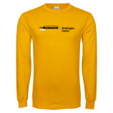 Gold Long Sleeve T Shirt-UWN Washington County Horizontal