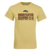 Champion Vegas Gold T Shirt-Undefeated Season 13-0 Football 2016