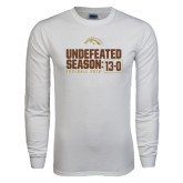 White Long Sleeve T Shirt-Undefeated Season 13-0 Football 2016