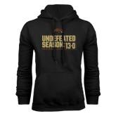 Black Fleece Hood-Undefeated Season 13-0 Football 2016