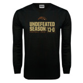 Black Long Sleeve TShirt-Undefeated Season 13-0 Football 2016