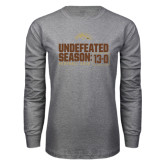 Grey Long Sleeve T Shirt-Undefeated Season 13-0 Football 2016