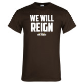 Brown T Shirt-We Will Reign