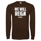 Brown Long Sleeve TShirt-We Will Reign