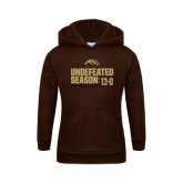 Youth Brown Fleece Hood-Undefeated Season 13-0 Football 2016
