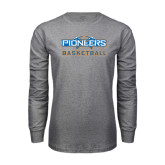 Grey Long Sleeve T Shirt-Pioneers Basketball