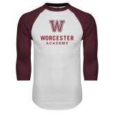 White/Maroon Raglan Baseball T Shirt-Worcester Academy