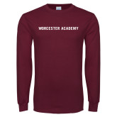 Maroon Long Sleeve T Shirt-Worcester Academy