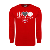 Red Long Sleeve T Shirt-Peace, Love and Volleyball Design