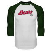 White/Dark Green Raglan Baseball T Shirt-Bears Script