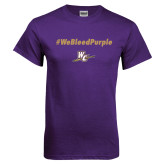 Purple T Shirt-We Bleed Purple