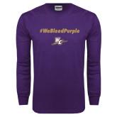 Purple Long Sleeve T Shirt-We Bleed Purple
