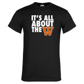 Black T Shirt-Its All About The W