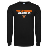 Black Long Sleeve T Shirt-Westwood Warriors Stacked