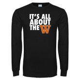 Black Long Sleeve T Shirt-Its All About The W