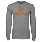 Grey Long Sleeve T Shirt-W Westwood High School Stacked