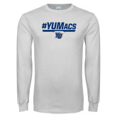 White Long Sleeve T Shirt-#YUMacs