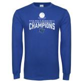 Royal Long Sleeve T Shirt-2018 Mens Basketball Champions