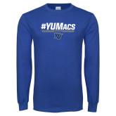 Royal Long Sleeve T Shirt-#YUMacs