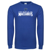 Royal Long Sleeve T Shirt-#ThePrideOfTheMaccabees